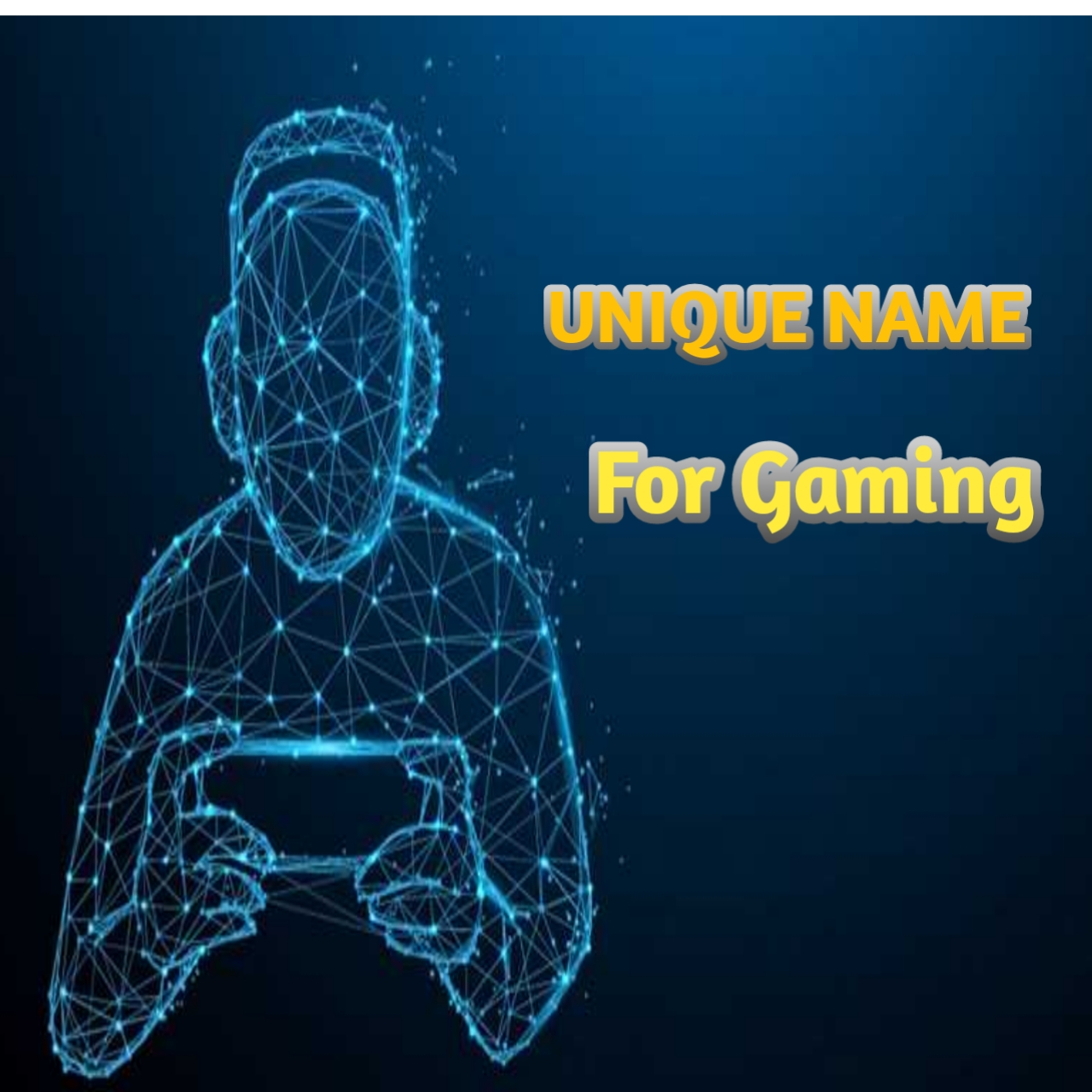 Unic Name for Gaming